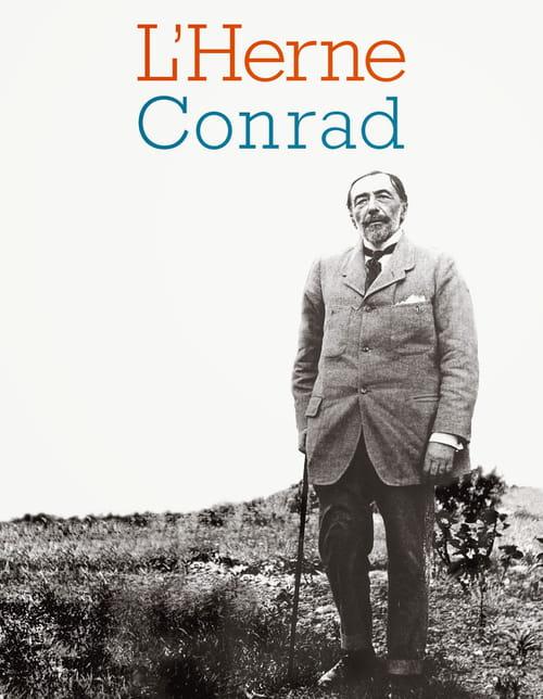 "Joseph Conrad : ""Homme libre, toujours…"""