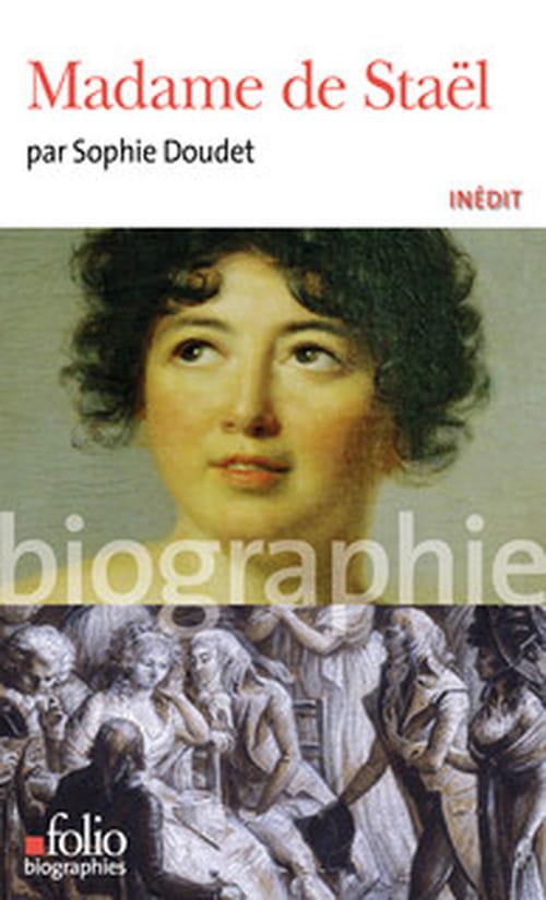 Sophie Doudet : Madame de Staël en liberté