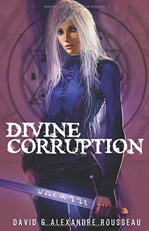 Divine corruption - Chronique d'outre monde