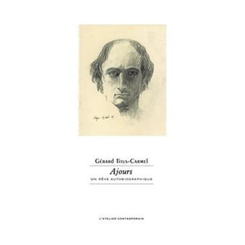 Gérard Titus-Carmel et le miroir de l'étranger qui est soi-même