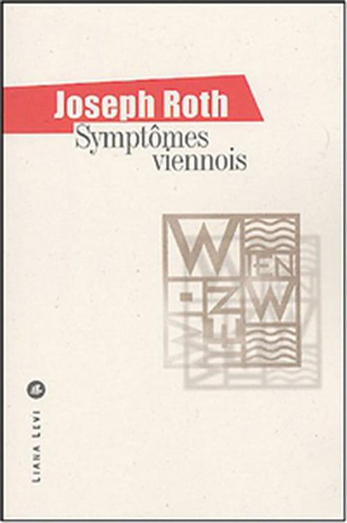 Symptômes viennois, recueil d'articles de presse de Joseph Roth