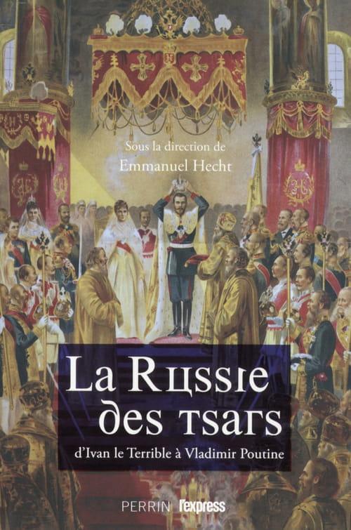 La Russie des Tsars, bienvenue à l'Est