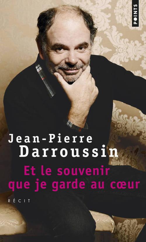 """Jean-Pierre Darroussin, """"Et le souvenir que je garde au coeur"""""""