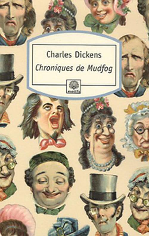 Chroniques de Mudfog, oeuvre de jeunesse de Charles DIckens