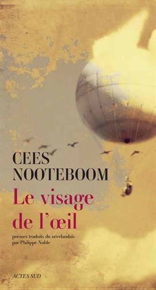 Le visage de l'œil, la poésie selon Cees Nooteboom