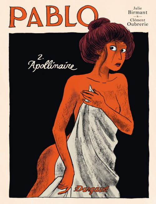 Pablo : la vie de Picasso dans une BD sans direction mais pourtant pleine de magie