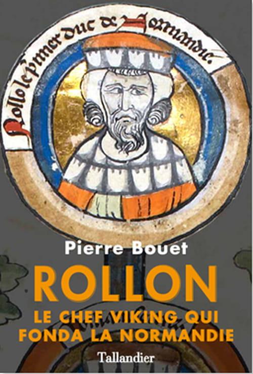 """""""Rollon"""", le père de la Normandie"""