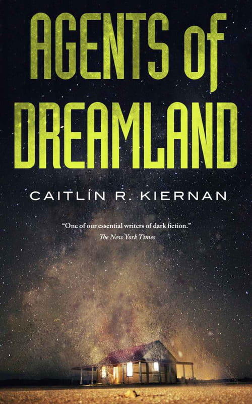 Agents Of Dreamland, de Caitlin R. Kiernan