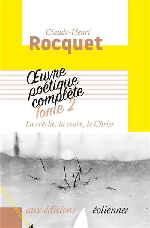 La crèche, la croix, le Christ de Claude-Henri Rocquet