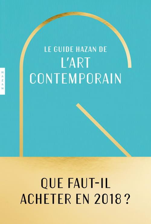 """Jamais sans mon """"Guide Hazan de l'art contemporain"""""""