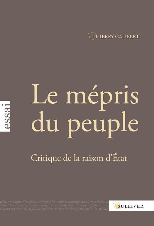 Thierry Galibert : Par le peuple, pour le peuple… mais sans le peuple !