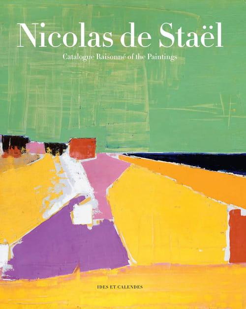 Nicolas de Staël : l'intégrale