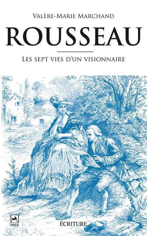 Les sept confessions de Jean-Jacques Rousseau