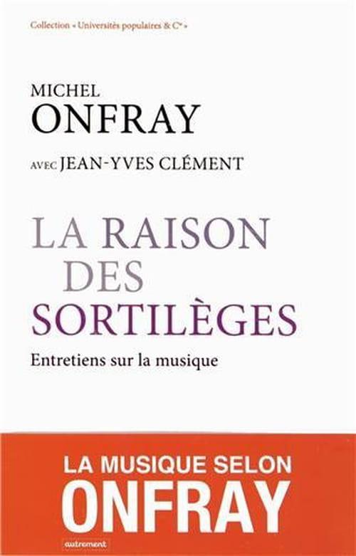 Michel Onfray mélomane, ou les goûts réunis