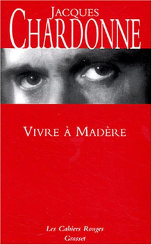 """""""Vivre à Madère"""", soleils couchants de Jacques Chardonne"""