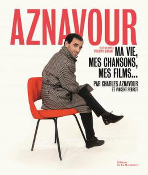 Aznavour, ma vie, mes chansons, les films...