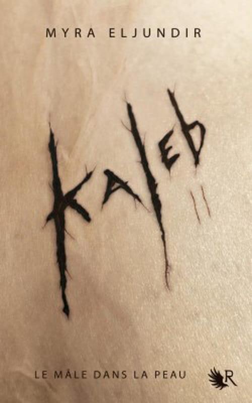 Kaleb II, le mâle dans la peau
