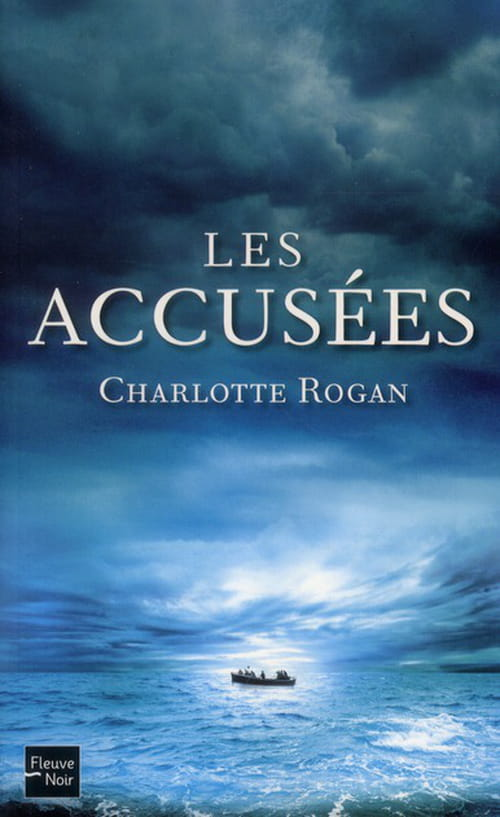Charlotte Rogan, Les Accusés : Jusqu'où peut-on aller pour survivre?