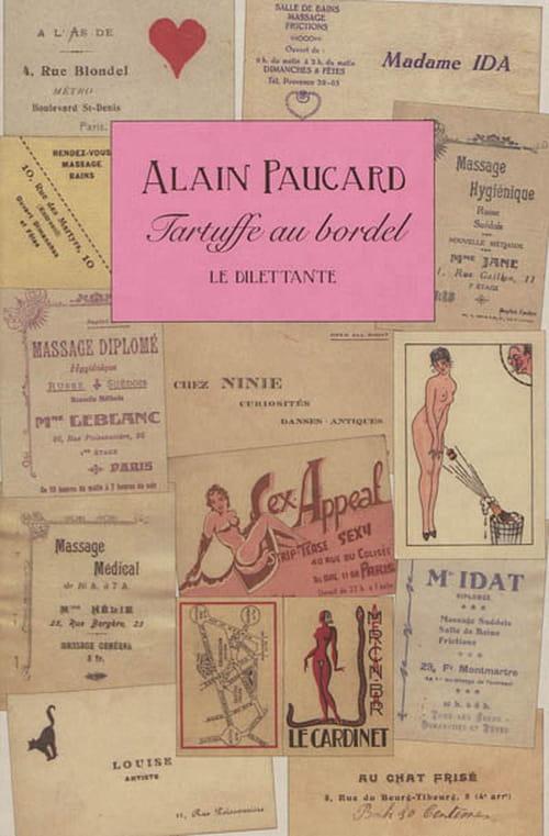 Alain Paucard, Tartuffe au bordel : Le goût de la gueuse