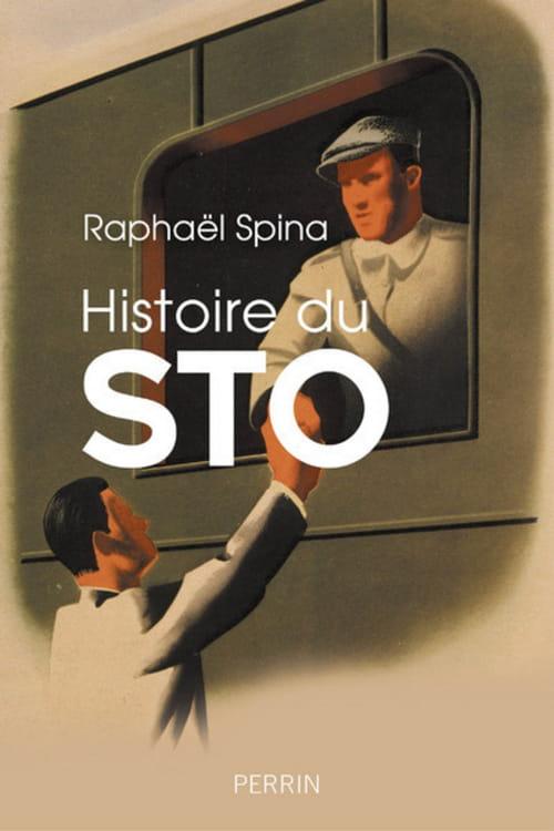 Histoire du STO, un monde oublié