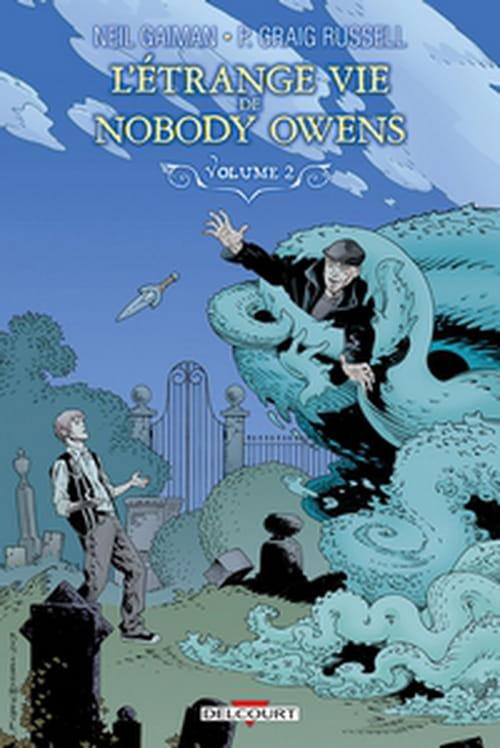 L'Étrange Vie de Nobody Owens, tome 2
