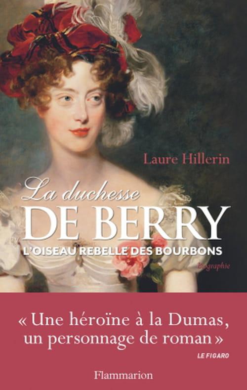 La duchesse de Berry, une héroïne romantique
