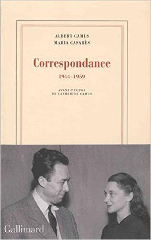 Albert Camus & Maria Casarès : confidences d'un véritable amour