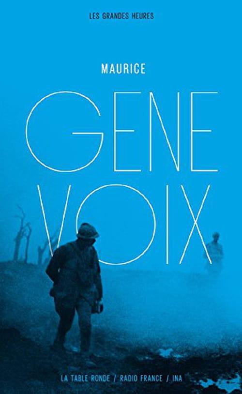 Maurice Genevoix : Une voix retrouvée