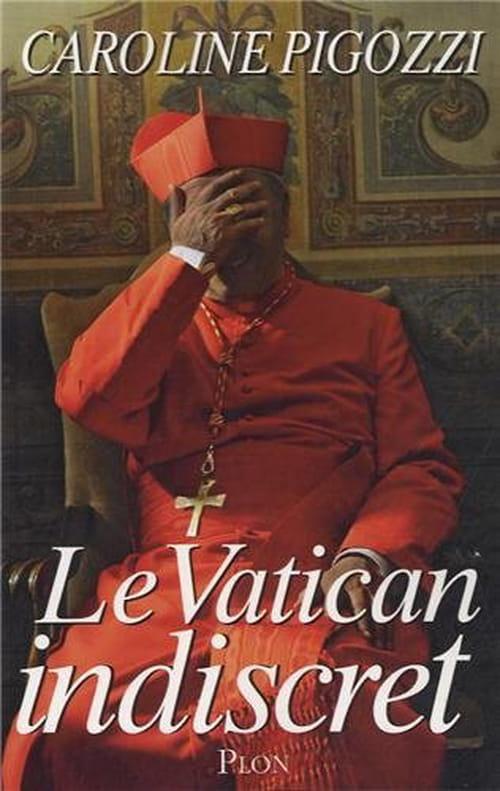Caroline Pigozzi, Le Vatican indiscret