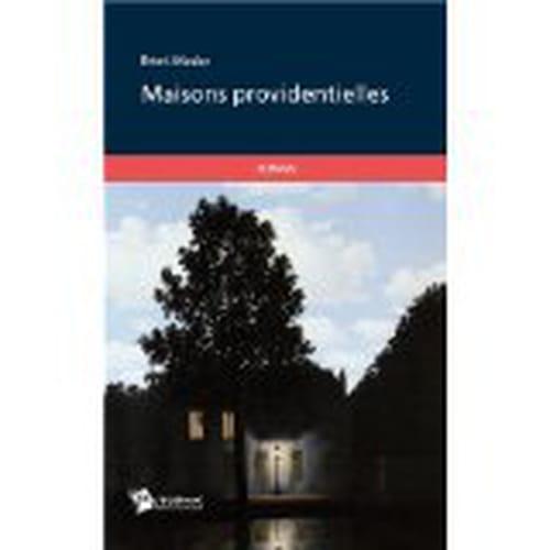 """Avis sur le roman """"Maisons providentielles"""" de Rémi MADAR"""