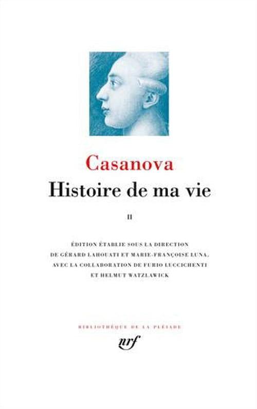 Casanova parachève l'Histoire de (s)a vie : tome II & III