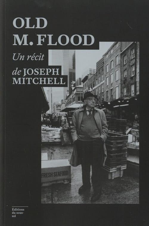 Le marché aux poissons : Joseph Mitchell