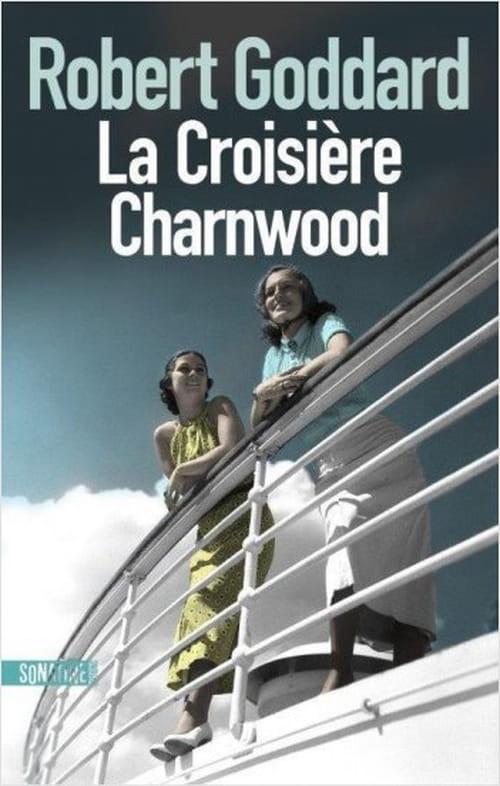 Charnwood, ou la croisière s'amuse