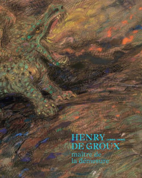 Henry de Groux, le message d'un solitaire