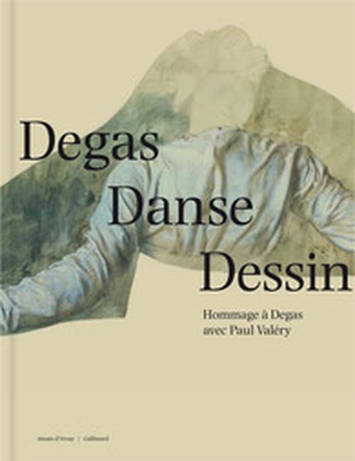 Degas et Valéry, dialogue d'œuvres