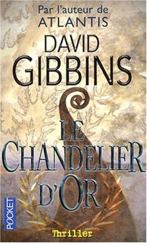 David Gibbins, Le chandelier d'or : Une traque à perdre haleine