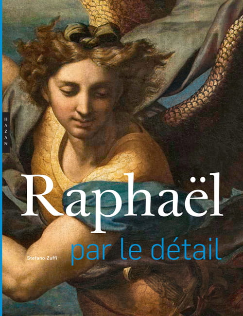 Raphaël, la beauté au plus près