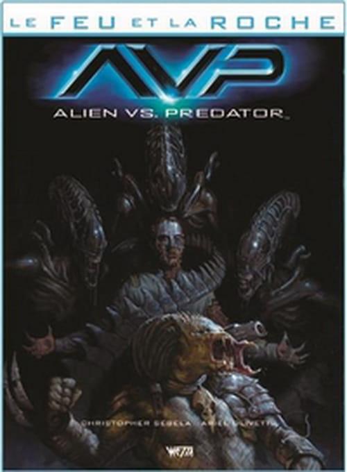 Le Feu et la roche, tome 4 – Alien vs. Predator