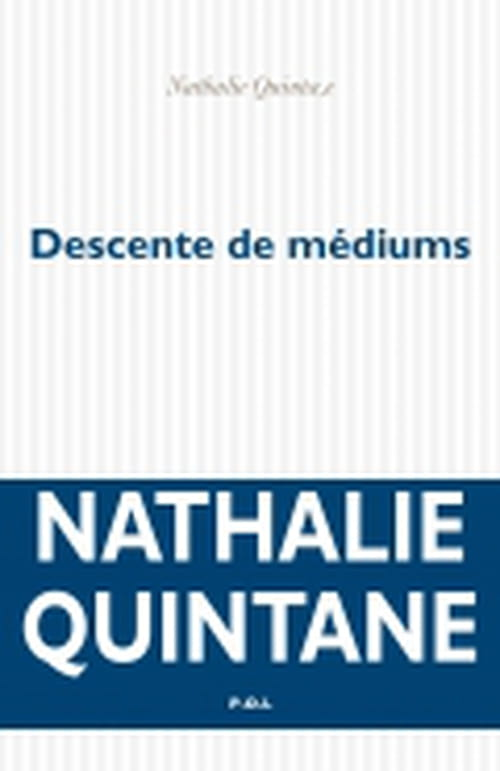 Nathalie Quintane : Les morts ont la vie dure, à nous d'en profiter