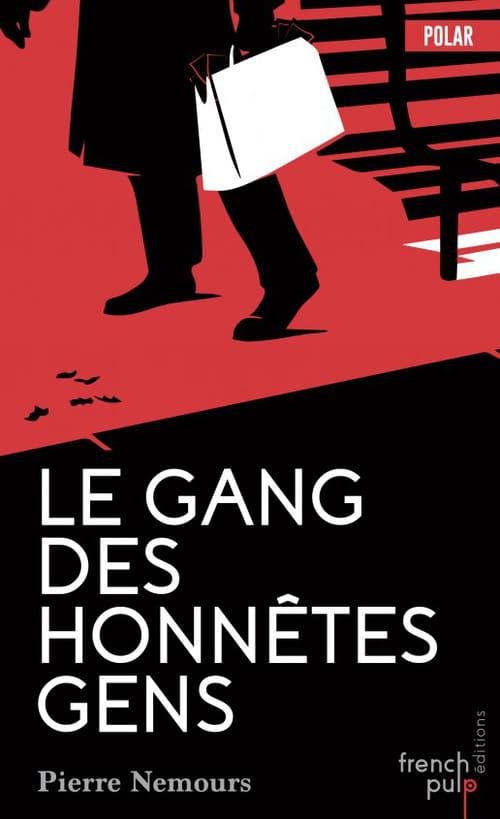 Pierre Nemours, Le Gang des honnêtes gens : La nostalgie des vieux polars