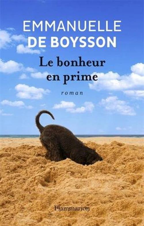 Soyez heureux, vous serez riches : «Le bonheur en prime», d'Emmanuelle de Boysson
