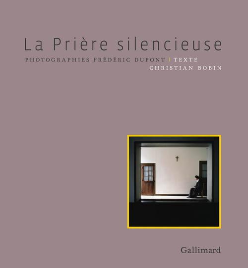 La Prière silencieuse de Christian Bobin & Frédéric Dupont : un flux d'étoiles perdues