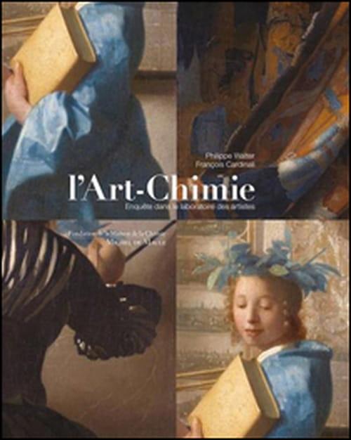 """""""L'Art-Chimie"""", une enquête de Philippe Walter dans le laboratoire des artistes"""