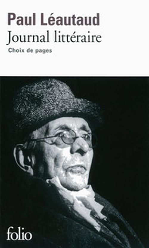 Un ratage comme en connaît peu l'histoire de la littérature française : le Journal littéraire de Paul Léautaud