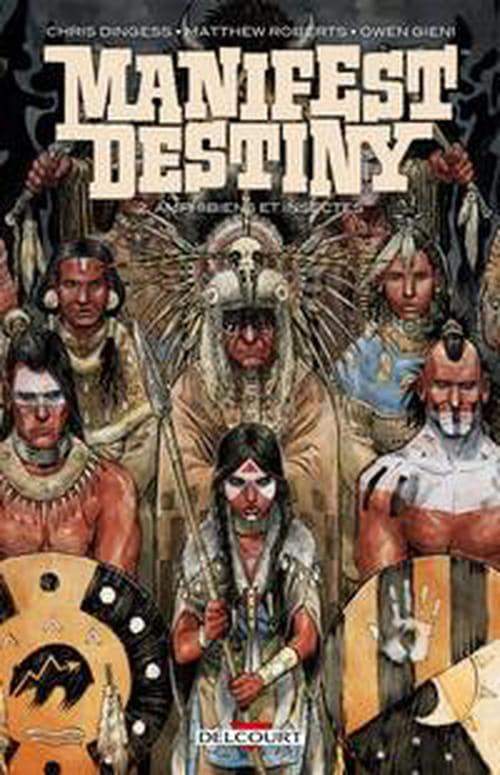 Manifest Destiny, tome 2 – Amphibiens et insectes