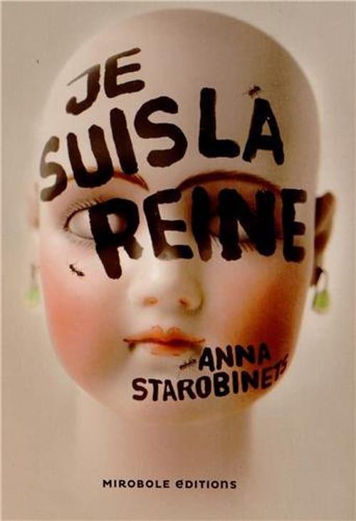Inquiétante étrangeté : « Je suis la reine » d'Anna Starobinets