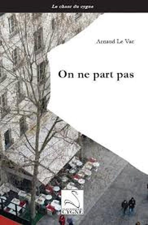 Arnaud Le Vac: l'être et le néant