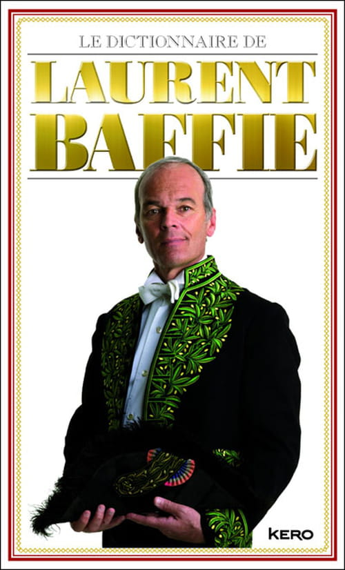 Le Dictionnaire de Laurent Baffie : l'alphabêtisier
