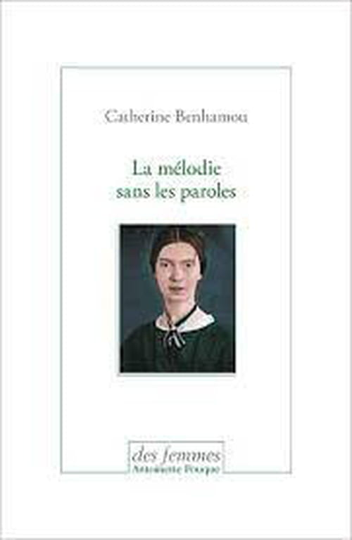 Catherine Benhamou lectrice ailée d'Emily Dickinson