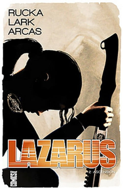 Lazarus, tome 2 : Ascension